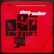 Sleep Walker - The Voyage