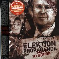 Slow To Speak - Elektion Propaganda