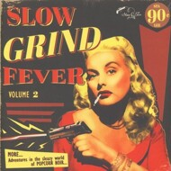 Various - Slow Grind Fever Volume 2