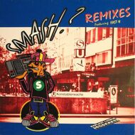 Smash? - Smash? Remixes