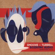 Smoove + Turrell - Eccentric Audio