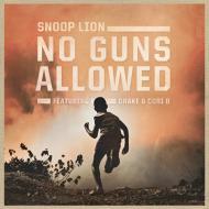 Snoop Lion (Snoop Dogg) - No Guns Allowed