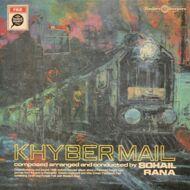 Sohail Rana - Khyber Mail (Soundtrack / O.S.T.)