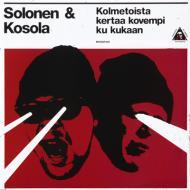 Solonen & Kosola - Kolmetoista Kertaa Kovempi Ku Kukaan