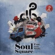 Soul Square - Living The Dream