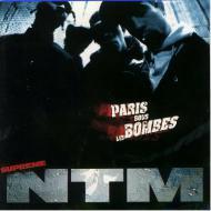 Supreme NTM - Paris Sous Les Bombes