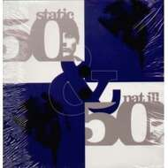 Static & Nat Ill - 50/50