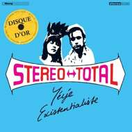 Stereo Total - Yeye Existentialiste