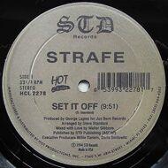 Strafe - Set It Off / Rock The World
