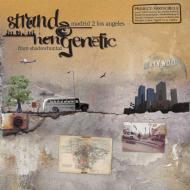 Strand & NonGenetic  - Madrid 2 Los Angeles