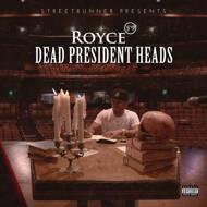 Royce Da 5'9 - Dead President Heads