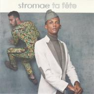 Stromae - Ta Fête