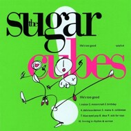 The Sugarcubes - Life's Too Good (Flourescent Green Vinyl)