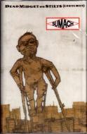 Sumach (Gonjasufi) - Dead Midget On Stilts (Crutches)