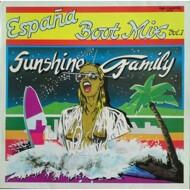 Sunshine Family - España Boot Mix Vol. 1