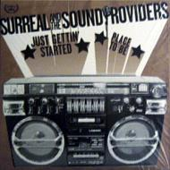 Surreal & Sound Providers - Just Gettin' Started / Place To Be