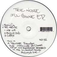 Tee Noize - Ill Groove EP.