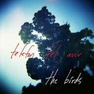 Telefon Tel Aviv - The Birds