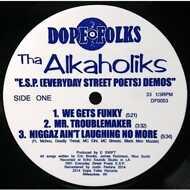 Tha Alkaholiks - E.S.P. (Everyday Street Poets) Demos