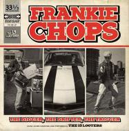 The 13 Looters - Frankie Chops : The Digger, The Drifter, The Trigger LP
