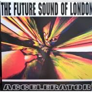 The Future Sound Of London - Accelerator (RSD 2016)