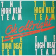 The High Beat Team - Ok Alright
