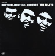 The Isley Brothers - Brother, Brother, Brother