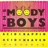 The Moody Boys - Acid Rappin / Acid Heaven
