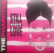 The Pharcyde - Stillgotlove / Invasion