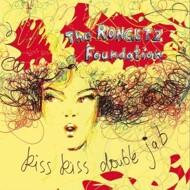 The Rongetz Foundation - Kiss Kiss Double Jab