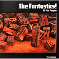 The Fantastics! - All The People