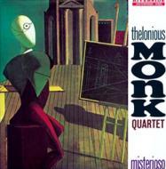 The Thelonious Monk Quartet - Misterioso