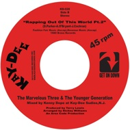 The Marvelous Three & The Younger Generation - Rappin Out Of This World (Blue Vinyl )