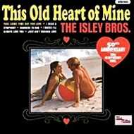 The Isley Brothers - This Old Heart Of Mine (RSD 2016)