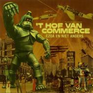 t Hof Van Commerce  - Ezoa En Niet Anders