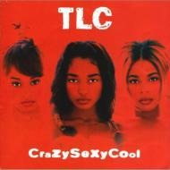 TLC - Crazy Sexy Cool (CrazySexyCool)