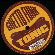 Tonic - Ghetto Funk Presents