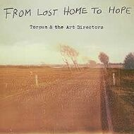 Torpus & The Art Director - From Lost Home To Hope