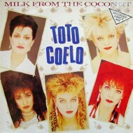Toto Coelo - Milk From The Coconut (Extended Dance Mix)