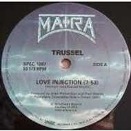 Trussel / Five Special / Bruni Pagan - Love Injection / Why Leave Us Alone / Fantasy