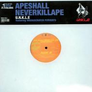 Unkle - Ape Shall Never Kill Ape (Super Remix)