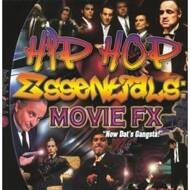 "Various - Hip Hop Essentials: Movie FX Vol. 1 - ""Now Dat's Gangsta!"""