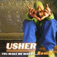 Usher - You Make Me Wanna... (Remix)