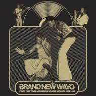 Various - Brand New Wayo - Funk, Fast Times & Nigerian Boogie Badness 1979-1983