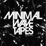 Various - The Minimal Wave Tapes Vol. 2