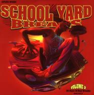 Various - School Yard Breaks 2