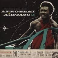 Various - Afrobeat Airways 2 - Return Flight To Ghana 1974-1983