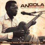 Various - Angola Soundtrack - The Unique Sound Of Luanda 1968-1976