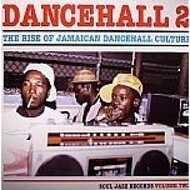 Various - Dancehall 2 (The Rise Of Jamaican Dancehall Culture Vol. 2)