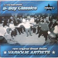 Various (DJ Dusty Bottom Presents) - B-Boy Classics Volume 2